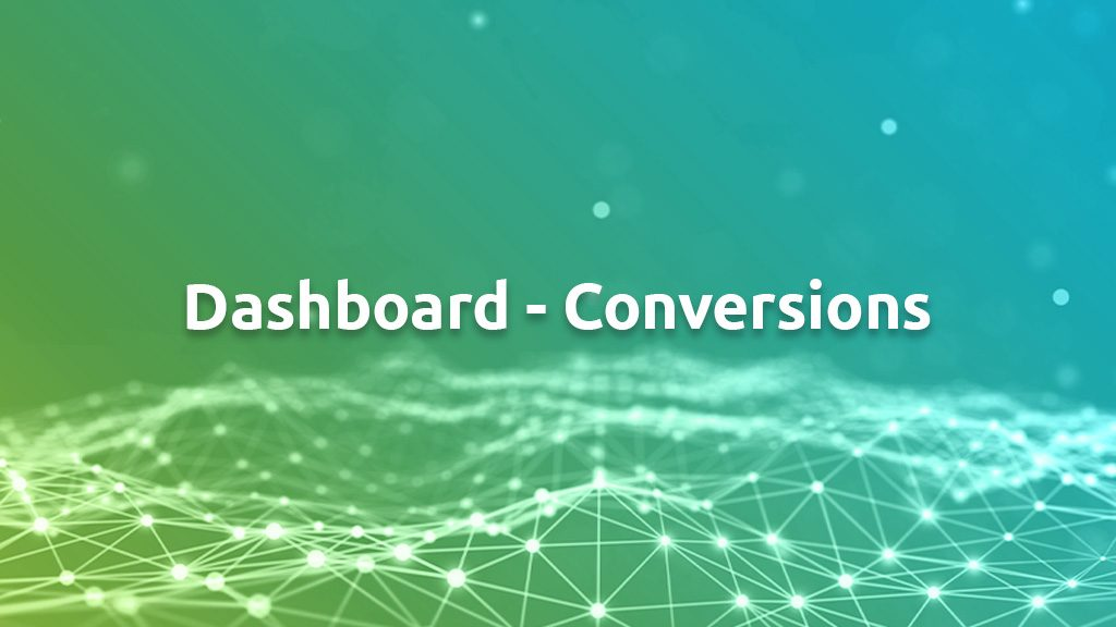 Dashboard Conversions