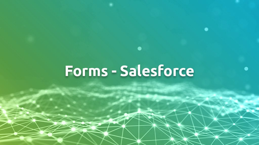 Forms Salesforce